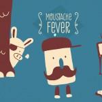 Moustache Fever