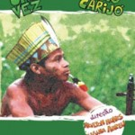 Era uma vez um índio Carijó