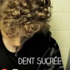 Dent Secrée