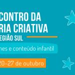 Encontro debate Indústria Criativa e Conteúdo Infantil