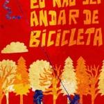 Eu não sei andar de bicicleta